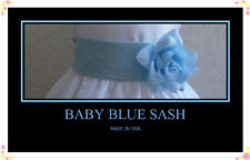 NEW BABY BLUE  SASH  BELT MATCH  FLOWER GIRL DRESS