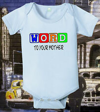 Funny Baby Shirt Word To Your Mother Funny One Piece Funny Creeper Infant Tee 6