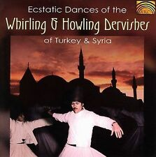 Ecstatic Dances of the Whirling & Howling Dervishes of Turkey & Syria, New Music
