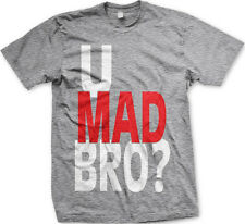 U Mad Bro? You Pop Culture Urban Slang Meme Quote Funny Mens T-Shirt