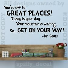 You're Off To Great Places Quote Words Wall Decal Vinyl Sticker Decor DR SEUSS