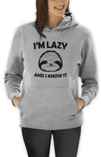 I'm Lazy And I Know It Women Hoodie Sloth Ask Me Why I'm lazy Live Slow Hipster