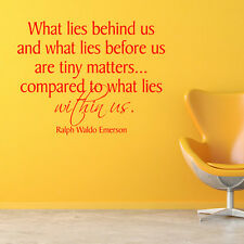 What Lies Behind Us And What Lies Before Us Wall Sticker Life Quote Wall Decal A