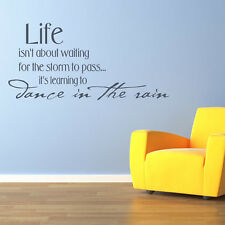 Life Isn't About Waiting For The Storm To Pass Wall Stickers Life Quotes Wall De