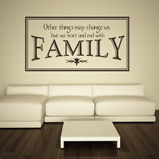 Other Things Change But We Start And End With Family Wall Stickers Family Wall D