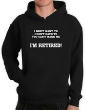 I'm Retired Hoodie Funny Fathers Day Gift Idea Dad Age Senior humor Birthday
