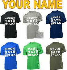 YOUR NAME SAYS RELAX T-shirt Personalised Retro old skool 80s fancy FRANKIE SAYS