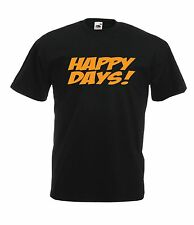 HAPPY DAYS funny joke christmas birthday party gift idea top mens womens T SHIRT