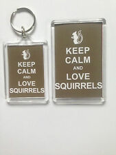 Keep Calm And Love Squirells Keyring or Fridge Magnet = ideal gift idea