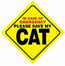 In Case of Emergency Please Save My CAT or CATS (plural) Sign CHOOSE
