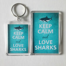 KEEP CALM AND LOVE SHARKS Keyring or Fridge Magnet 1 GIFT PRESENT IDEA