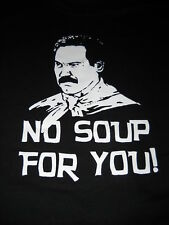 No Soup For You! ,Seinfeld, HUMOR,Comedy ,Rock T-Shirt