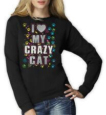 I Love My Crazy Cat Graphic Cool Kitty Lover funny gift Women Sweatshirt Idea
