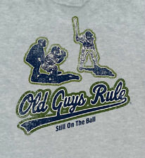 OLD GUYS RULE STILL ON THE BALL GREY TEE SHIRT