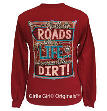 "Girlie Girl Originals ""Dirt Roads"" Long Sleeve Unisex Fit T-Shirt"