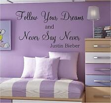 NEVER SAY NEVER JUSTIN BIEBER WALL QUOTE  STICKER CHOOSE FROM 21 COLOURS