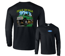 Drive Em' Wild Ford 4x4 Green Classic F150 off roading mud Long Sleeve T-Shirt