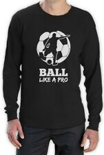 Soccer Player - Ball Like a Pro Gift for Soccer Lovers Long Sleeve T-Shirt Cool