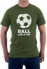 Soccer - Ball Like a Pro Gift for Soccer Lovers T-Shirt Cool