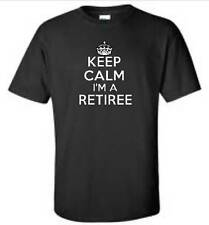 Keep Calm I'm A Retiree T-Shirt Funny Retired Retirement Mens Tee