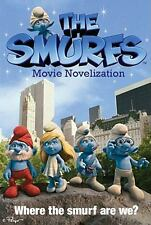 Smurfs Movie by Rhody Cohon and Stacia Deutsch (2011, Paperback, Novelization)