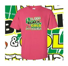 """Pittsburgh Football """"I Bleed Black and Gold Go Pittsburgh!"""" Pink T-shirt"""