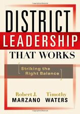USED (GD) District Leadership That Works: Striking the Right Balance by Robert J