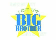 IRON ON TRANSFER / STICKER -  I AM THE BIG BROTHER - MATERNITY T-SHIRT