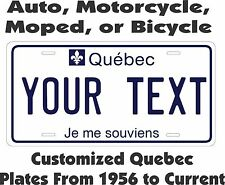 Quebec Tag  Personalized Auto Car Motorcycle Moped Bike Bicycle License plate