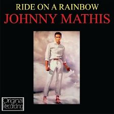 JOHNNY MATHIS - RIDE ON A RAINBOW  CD NEW!