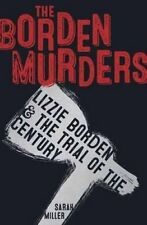 Borden Murders Lizzie Borden and the Trial of the Century 9780553498080