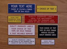 MACHINE ENGRAVED LABELS / SIGNS - Various Sizes / Colours - Your Choice of Text