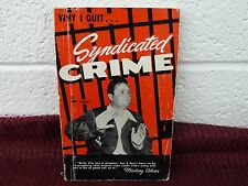 WHY I QUIT SYNDICATED CRIME by Jim Vaus Paperback Book Mob Gangster Mickey Cohen