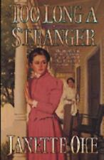 Too Long a Stranger Book 9 by Janette Oke