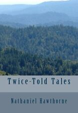 NEW Twice Told Tales by Nathaniel Hawthorne