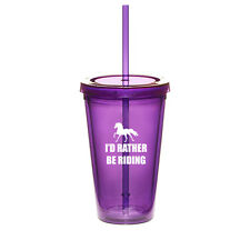 16oz Double Wall Acrylic Tumbler Pool Cup With Straw I'd Rather Be Riding Horse