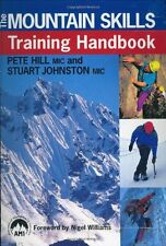 USED (GD) The Mountain Skills Training Handbook by Pete Hill