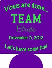 vows are done time for fun Wedding Koozies 1097 25 to 300 can party favors