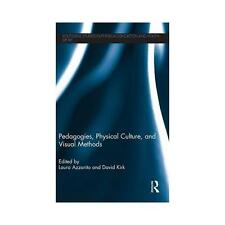 Pedagogies, Physical Culture and Visual Methods by Taylor & Francis Ltd...