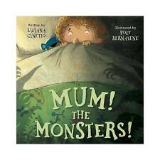 Mum! The Monsters! (Picture Story Book) by Parragon Book Service Ltd...