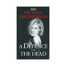 A Defence for the Dead by Michael Fredrickson (Hardback, 2005)