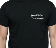 PROUD BICHON FRISE OWNER T SHIRT DOG OWNER GIFT BREED BLACK
