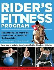 The Rider's Fitness Program : 74 Exercises and 18 Workouts Specifically Designed