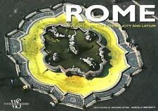 Italy from Above: Rome : In Flight over the Eternal City and Latium by Marcello