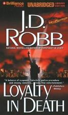 Loyalty in Death  In Death, No. 9  2007 by Robb, J. D. 142331722X Ex-library