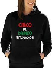 Cinco De Drinko Bitchachos - Cinco De Mayo Women Hoodie Gift Idea