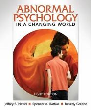 Abnormal Psychology in a Changing World by Beverly Greene, Spencer A. Rathus...