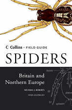 Spiders of Britain and Northern Europe (Collins Field Guide) by Michael J. Rober