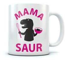 Mama Saur Coffee Mug T-REX Mom Funny Mothers Day, Christmas or Birthday Gift Mug