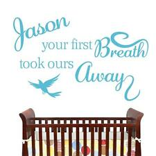 Your First Breath - Baby Boy - Traditional Wall Sticker Decal Quote